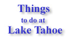 things to do at lake tahoe. lake tahoe activities